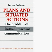 plans and situated actions